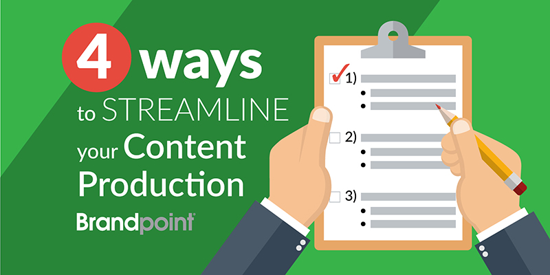 4 ways to streamline your content production