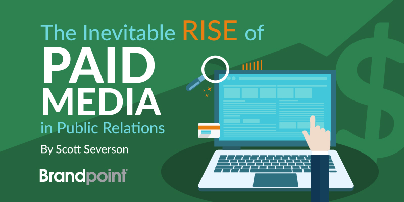 The Inevitable Rise of Paid Media in PR