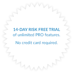 14-day risk free trial of unlimited Pro features. No credit card required.